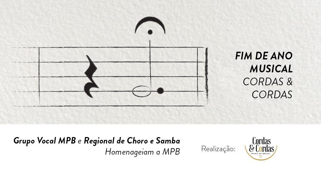Fim de ano Musical Cordas e Cordas - Grupo vocal MPB e Regional