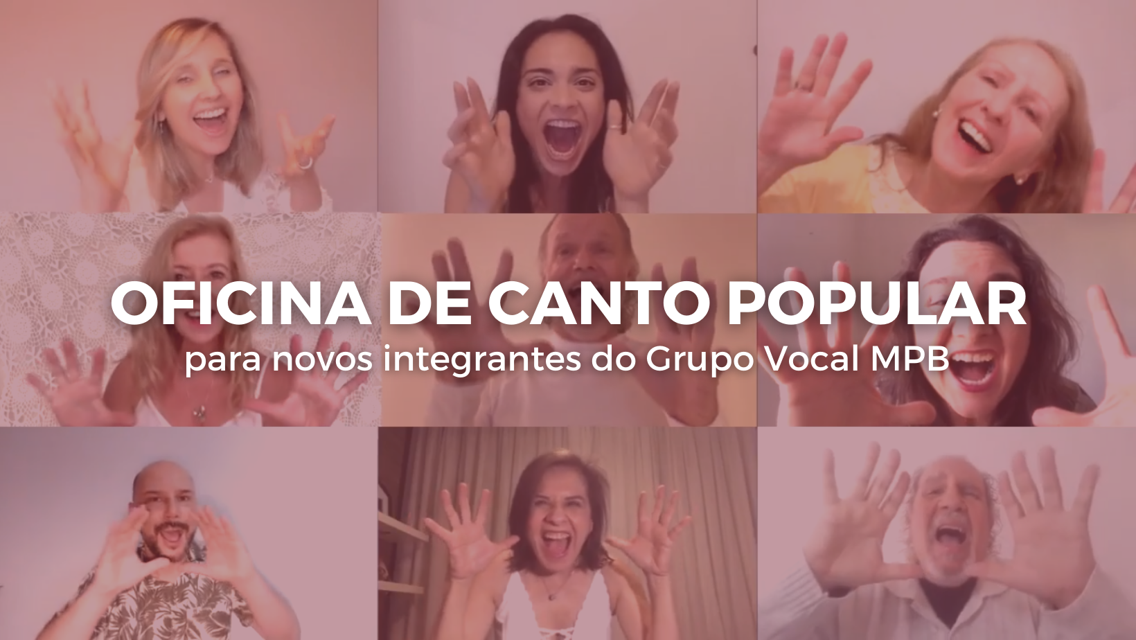 Oficina de Canto Popular Online para novos integrantes do Grupo Vocal MPB